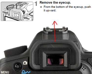 First you have to remove the rubber eyepiece cup from the camera.
